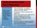 saying something about direct observation
