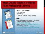 ways ontario teachers continue their professional learning