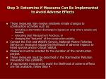 step 3 determine if measures can be implemented to avoid adverse effects