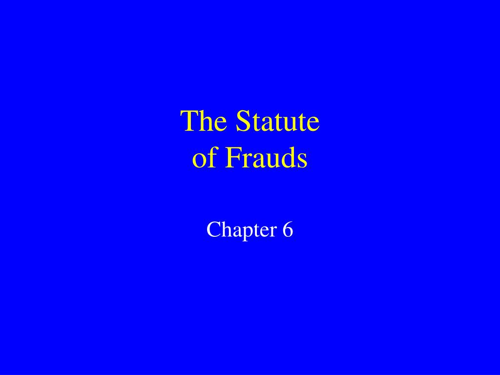 the statute of frauds l.
