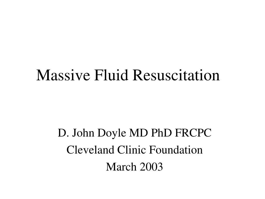 massive fluid resuscitation l.