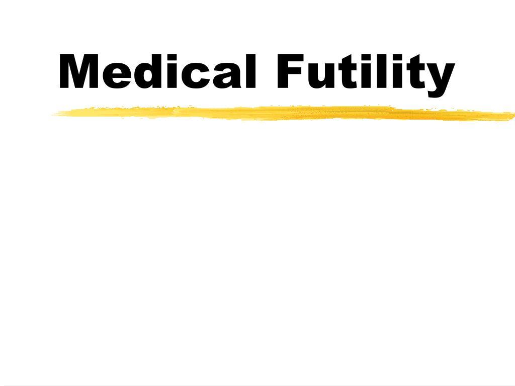 medical futility l.