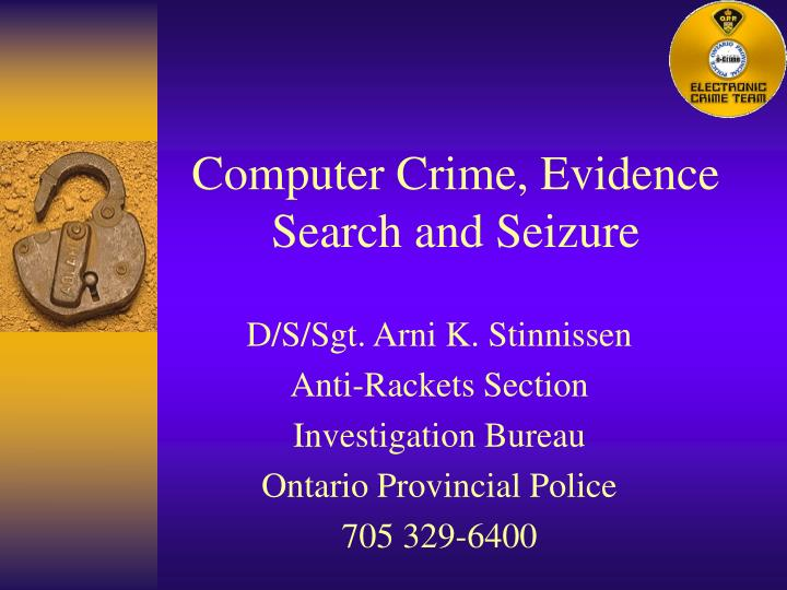 Computer crime evidence search and seizure