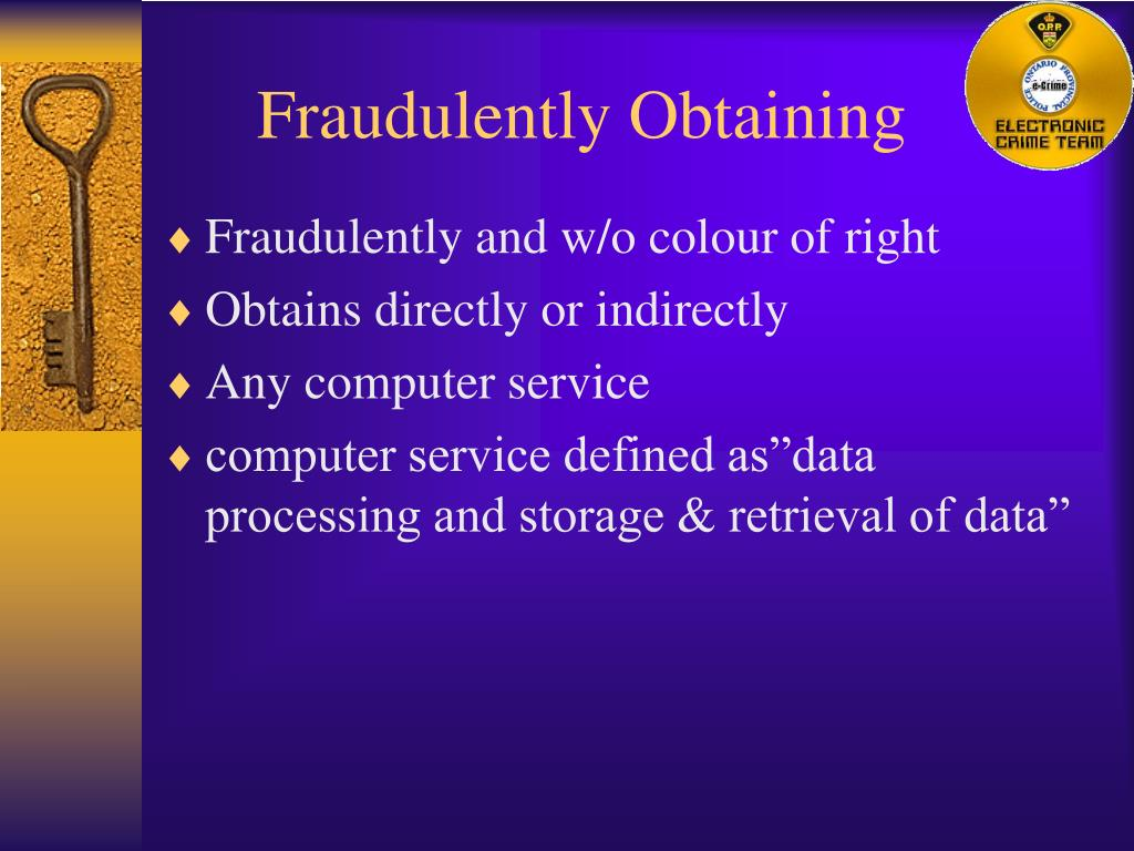Fraudulently Obtaining