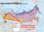 agricultural regions fig 9 5