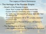 the legacy of slavic dominance