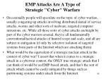 emp attacks are a type of strategic cyber warfare
