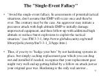 the single event fallacy