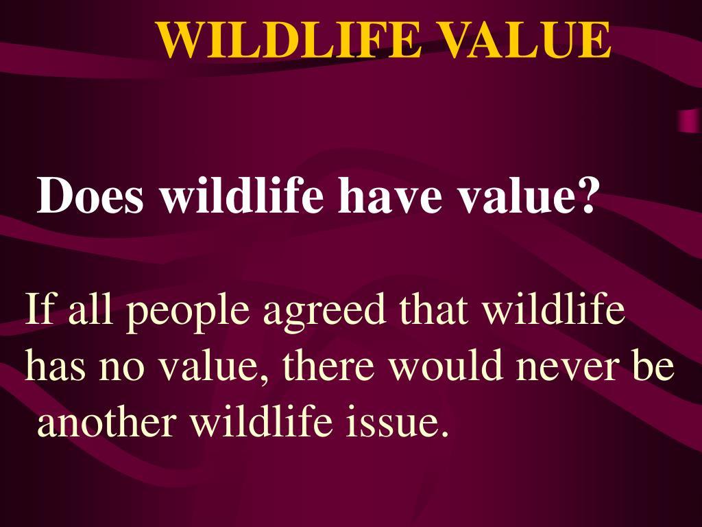 wildlife value l.