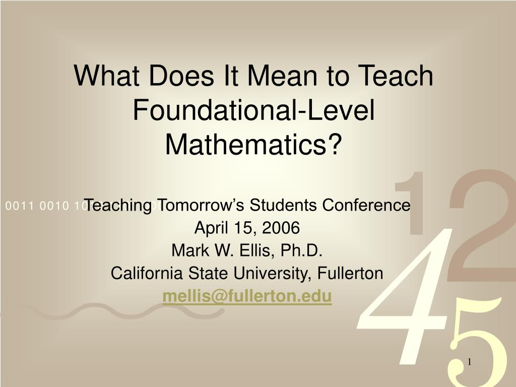 what does it mean to teach foundational level mathematics l.