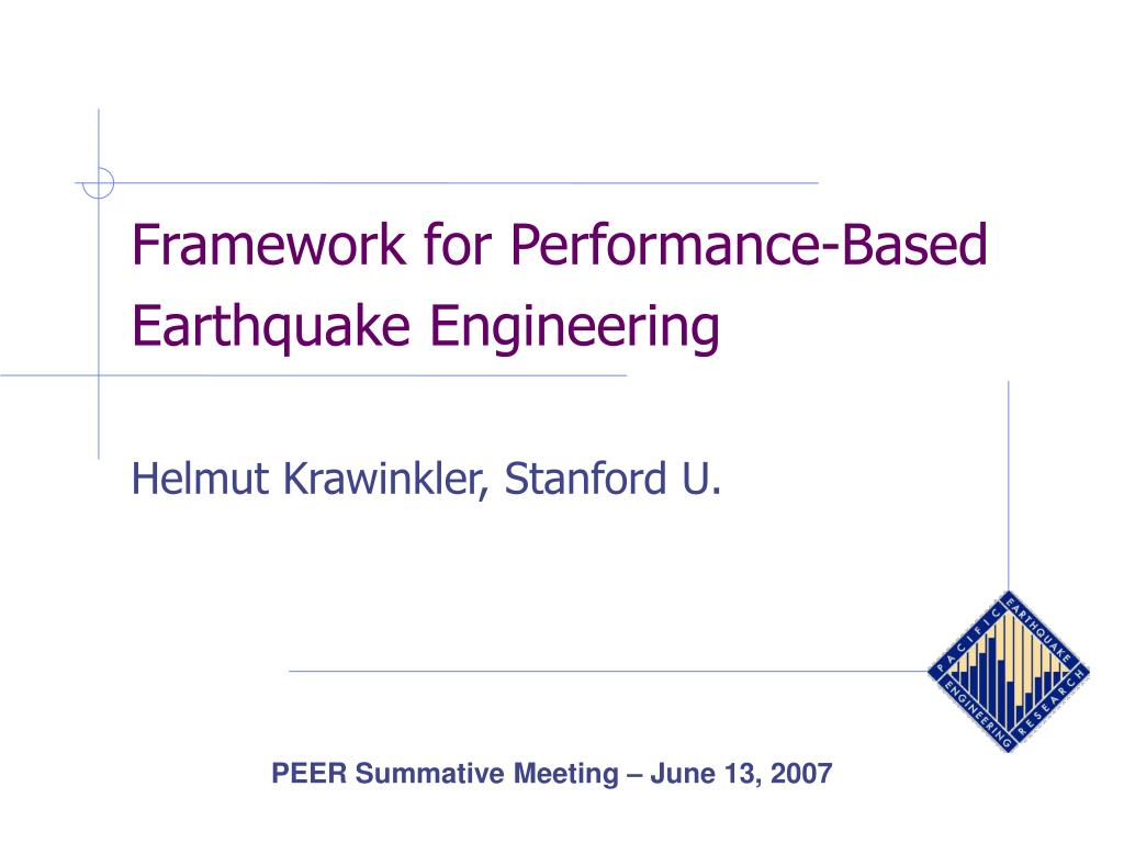 framework for performance based earthquake engineering helmut krawinkler stanford u l.