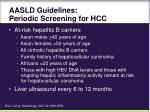 aasld guidelines periodic screening for hcc