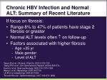 chronic hbv infection and normal alt summary of recent literature