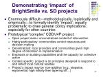 demonstrating impact of brightsmile vs sd projects