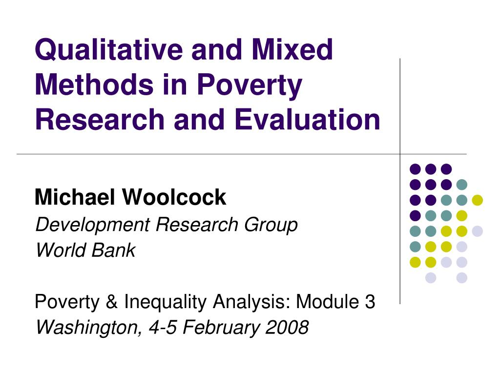 qualitative and mixed methods in poverty research and evaluation l.