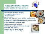 types of national cuisine kuchnie r nych narodowo ci