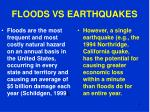 floods vs earthquakes
