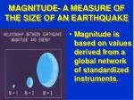 magnitude a measure of the size of an earthquake23