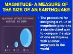 magnitude a measure of the size of an earthquake24