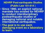nehrp post earthquake studies public law 101 614
