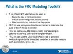 what is the frc modeling toolkit
