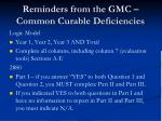 reminders from the gmc common curable deficiencies92