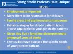 young stroke patients have unique issues