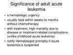 significance of adult acute leukemia