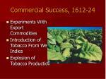 commercial success 1612 24