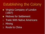 establishing the colony