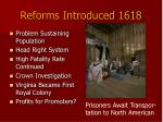 reforms introduced 1618
