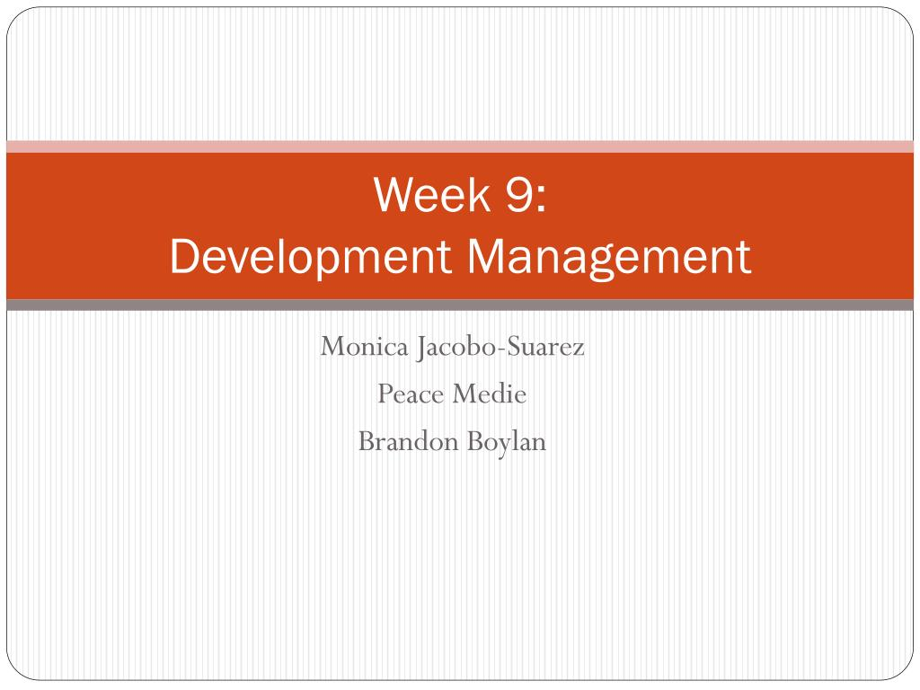 week 9 development management l.