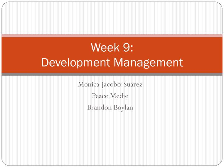 week 9 development management n.