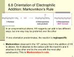 6 8 orientation of electrophilic addition markovnikov s rule