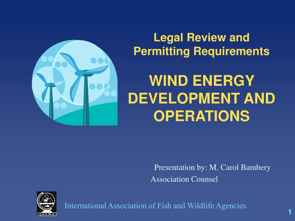 legal review and permitting requirements wind energy development and operations l.