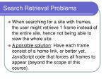 search retrieval problems