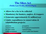 the sikes act public law 93 452 16usc670g k