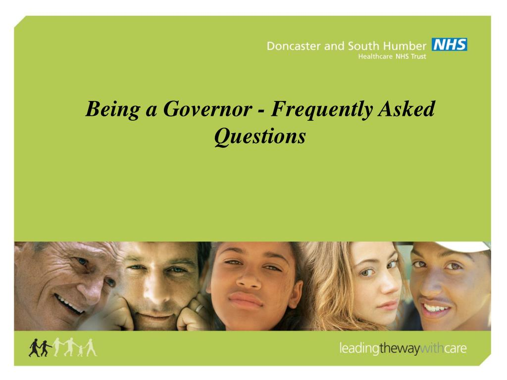 being a governor frequently asked questions l.