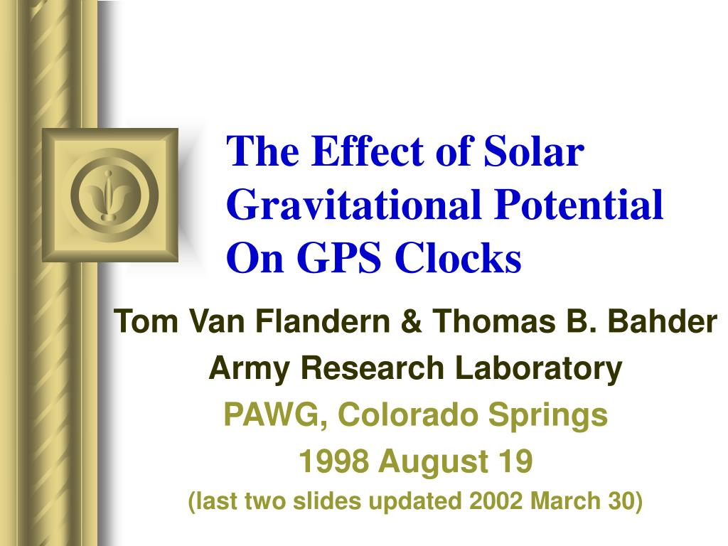 the effect of solar gravitational potential on gps clocks l.