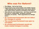 who was for reform
