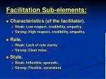 facilitation sub elements