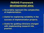 parihs framework developmental aims