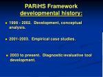 parihs framework developmental history