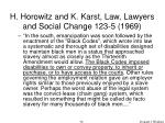 h horowitz and k karst law lawyers and social change 123 5 1969