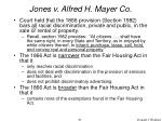 jones v alfred h mayer co