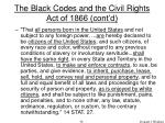 the black codes and the civil rights act of 1866 cont d58
