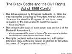 the black codes and the civil rights act of 1866 cont d59