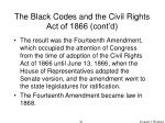 the black codes and the civil rights act of 1866 cont d61