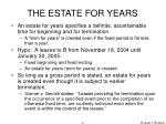 the estate for years