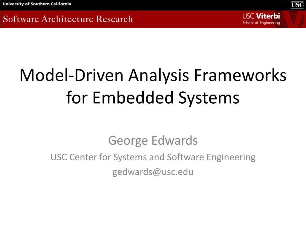 model driven analysis frameworks for embedded systems l.